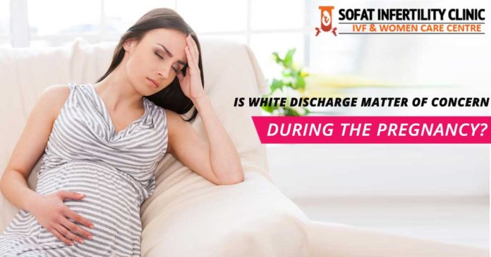 Is White Discharge Matter of Concern During the Pregnancy?