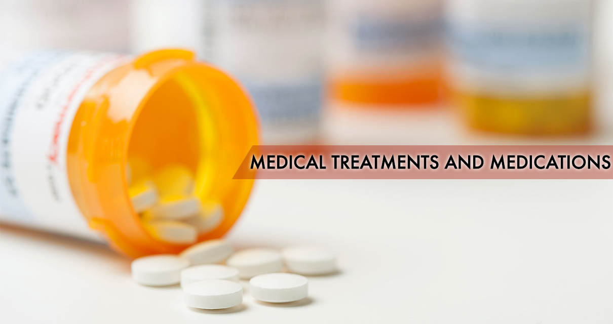 Medical treatments and medications