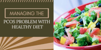 Managing the PCOS Problem with Healthy Diet