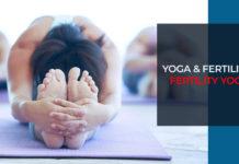 Yoga & Fertility- Fertility Yoga