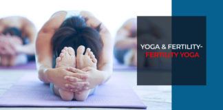 Yoga & Fertility- Fertility Yoga