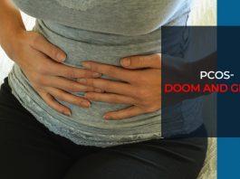 PCOS- DOOM AND GLOOM