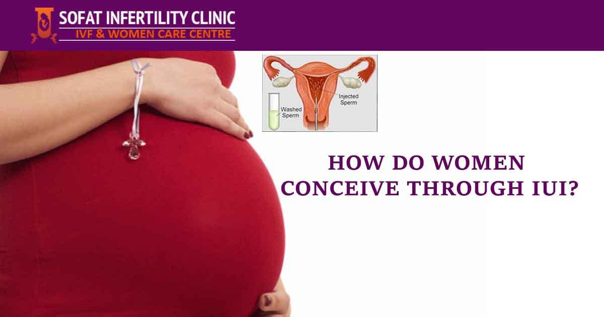 How Do Women Conceive Through IUI?