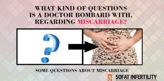 What Kind Of Questions Is A Doctor Bombard With, Regarding Miscarriage?