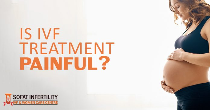 IS IVF Treatment Painful