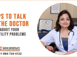 Tips to talk to the doctor about your fertility problems