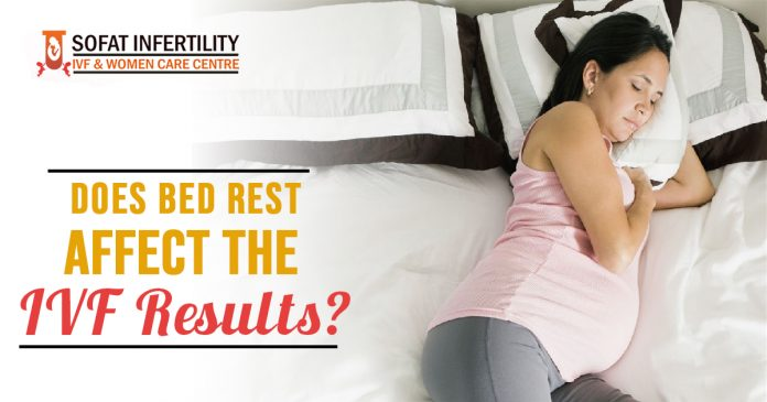 Does bed rest affect the IVF results