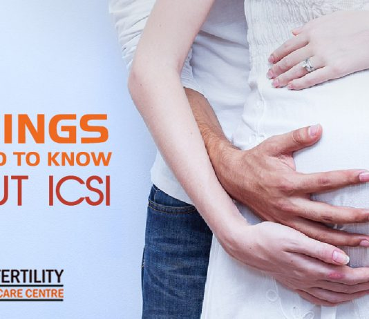 Things you need to know about ICSI treatment