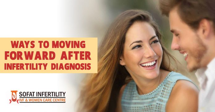 Ways to moving forward after infertility diagnosis - Sofat Infertility & Women Care Centre