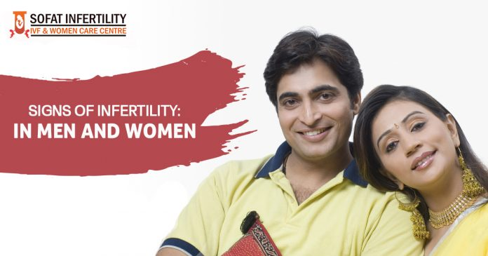 Signs of Infertility In Men and Women -Sofat Infertility & Women Care Centre