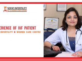Experience of IVF patient at Sofat Infertility & Women Care Centre Punjab