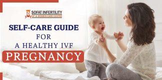 Self-care Guide For A Healthy IVF Pregnancy - Dr. Sumita Sofat