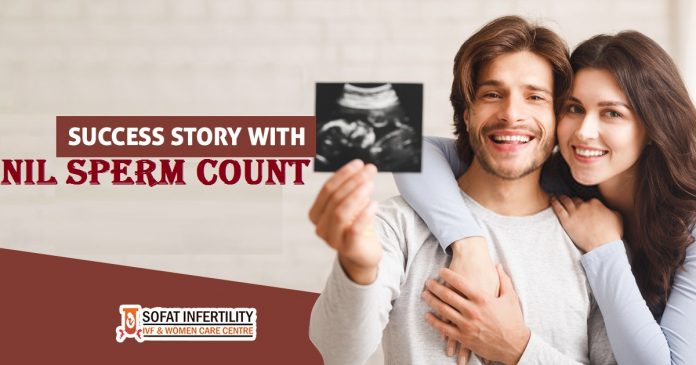 Success story with Nil sperm count Punjab