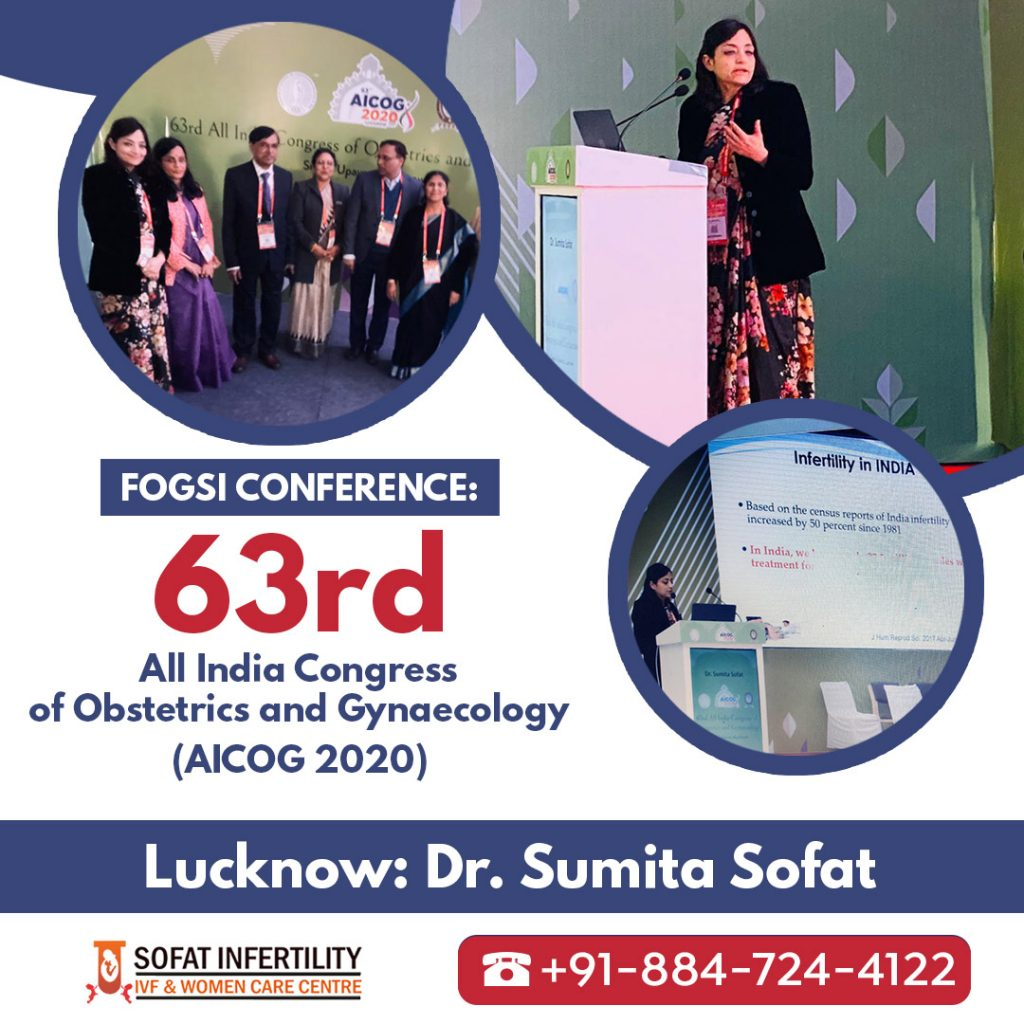 FOGSI Conference63rd All India Congress of Obstetrics and Gynaecology (AICOG) Lucknow Dr. Sumita Sofat