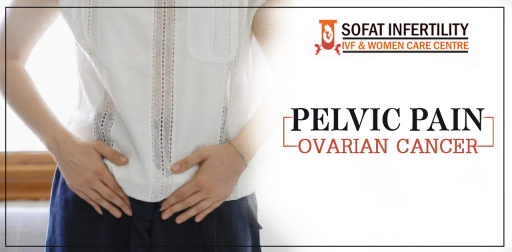 Are You Wondering To Know About Pelvic Pain And Ovarian Cancer