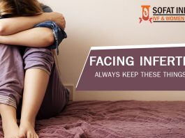 Facing Infertility Always Keep These Things in Mind