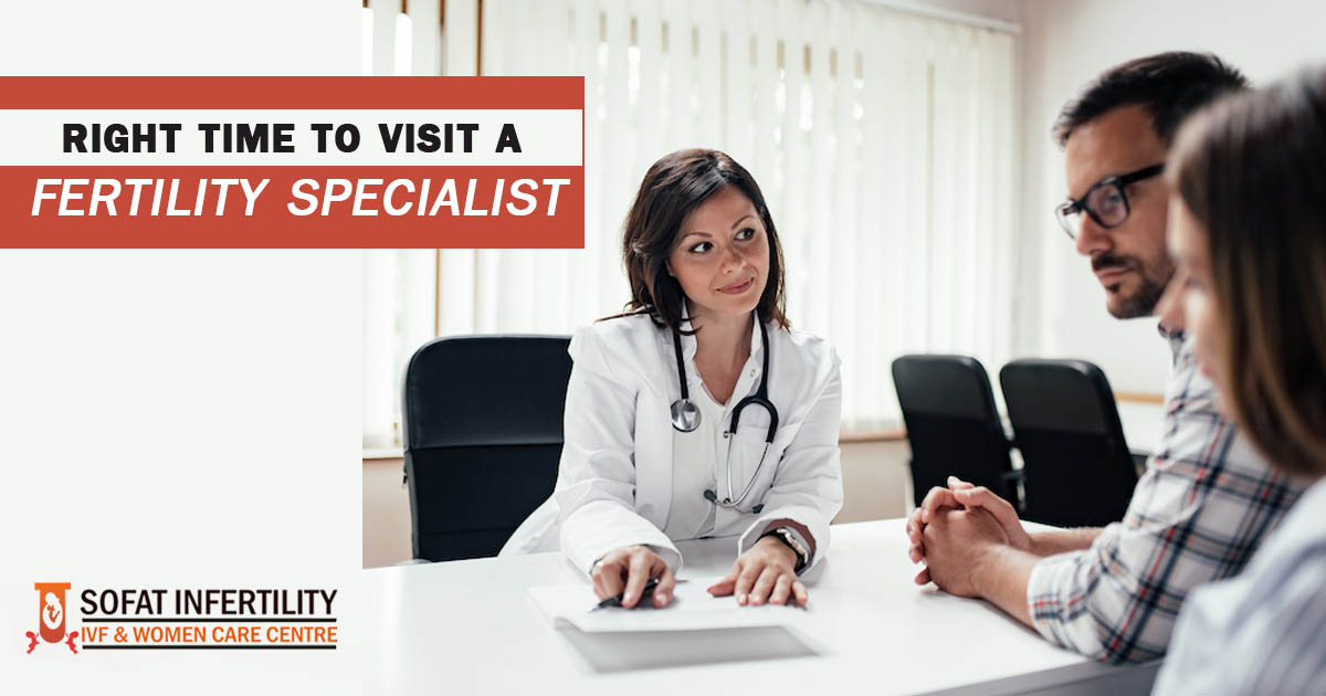 When Is The Right Time To Seek Help From The Best Fertility Specialist