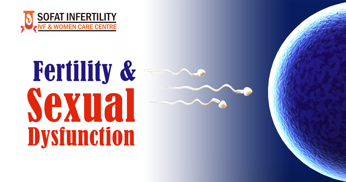 Sexologists In Ludhiana - Sexual Dysfunction Problems & fertility Treatment in Punjab, India